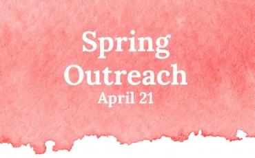 Spring Outreach