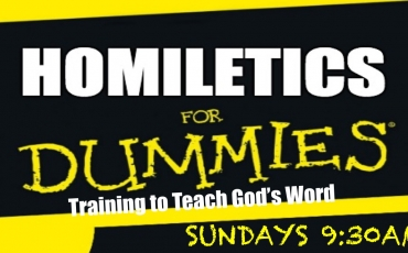 Homiletics for Dummies: Training to Teach God's Word