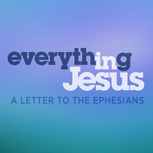 Everything in Jesus